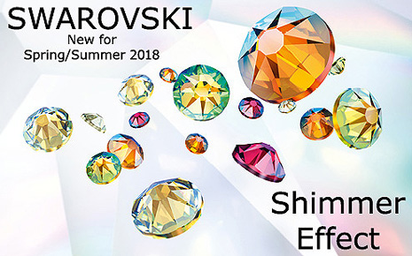 Swarovski Innovations - Spring/Summer 2018 - New Shimmer Effect
